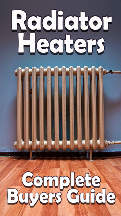 Radiator Heaters: Buyers Guide