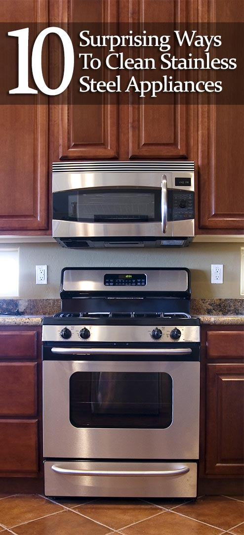 How To Clean Stainless Steel: 10 Surprising Ways